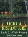 Light A Distant Fire (MP3)