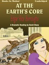 At The Earth's Core (MP3): Pellucidar Series, Book 1