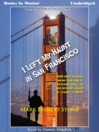 I Left My Haunt In San Francisco (MP3): From the Files Of the BSI Series, Book 3