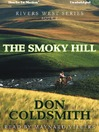 The Smoky Hill (MP3): Rivers West Series, Book 2