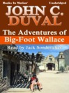 The Adventures of Big-Foot Wallace (MP3)