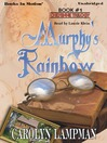 Murphy's Rainbow (MP3): Cheyenne Trilogy, Book 1