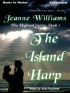 The Island Harp (MP3): Highland Series, Book 1