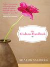 The Kindness Handbook (eBook): A Practical Companion
