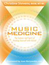 Music Medicine (eBook): The Science and Spirit of Healing Yourself with Sound