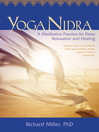 Yoga Nidra (eBook): Awaken to Unqualified Presence Through Traditional Mind-Body Practices