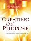 Creating on Purpose (eBook): The Spiritual Technology of Manifesting Through the Chakras