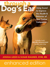 Through a Dog's Ear (eBook): Using Sound to Improve the Health and Behavior of Your Canine Companion