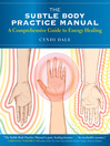 The Subtle Body Practice Manual (eBook): A Comprehensive Guide to Energy Healing