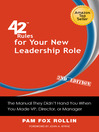 42 Rules for Your New Leadership Role (eBook): The Manual They Didn't Hand You When You Made VP, Director, or Manager