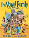 The Vowel Family A Tale of Lost Letters by Sally M. Walker eBook