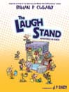 The Laugh Stand Adventures in Humor by Brian P. Cleary eBook