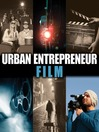 Urban Entrepreneur: Film (eBook)
