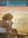 Sometimes Love Isn't Enough (eBook)