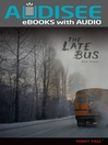 The Late Bus (eBook)