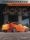 Jacked (eBook): Ford Focus ST