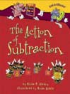The Action of Subtraction by Brian P. Cleary eBook