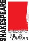The Tragedy of Julius Caesar (eBook)