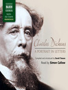 Charles Dickens (MP3): A Portrait in Letters