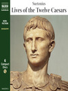 The Lives of the Twelve Caesars (MP3)