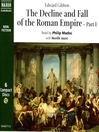 The Decline and Fall of the Roman Empire (MP3): Part 1