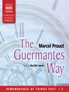 The Guermantes Way (MP3): Remembrance of Things Past Series, Volume III