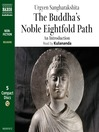 The Buddha's Noble Eightfold Path (MP3): An Introduction