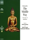 The Middle Way (MP3): The Story of Buddhism