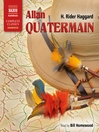 Allan Quatermain (MP3): Allan Quatermain Series, Book 2