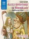 Alice's Adventures in Wonderland (MP3): Alice Series, Book 1