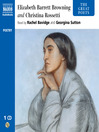 Elizabeth Barrett Browning and Christina Rossetti (MP3)