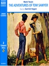 The Adventures of Tom Sawyer (MP3): Tom Sawyer and Huck Finn Series, Book 1