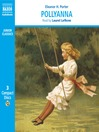 Pollyanna (MP3): Pollyanna Series, Book 1