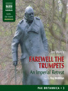 Farewell the Trumpets (MP3): An Imperial Retreat: Pax Britannica, Volume 3