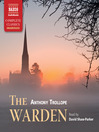 The Warden (MP3): Chronicles of Barsetshire Series, Book 1