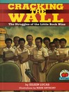 Cracking the Wall (MP3): The Struggle of the Little Rock Nine