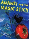 Anansi and the Magic Stick (MP3)