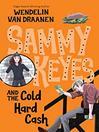 Sammy Keyes and the Cold Hard Cash (MP3): Sammy Keyes Series, Book 12
