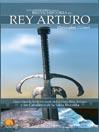 Breve Historia del Rey Arturo (eBook): Descubra la historia real del mítico Rey Arturo y los Caballeros de la Tabla Redonda