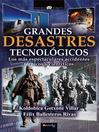 Grandes desastres tecnológicos (eBook)