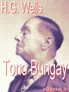 Tono Bungay (eBook)