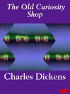 The Old Curiosity Shop (eBook)