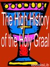 The High History of the Holy Graal (eBook)