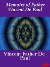 Memoirs of Father Vincent De Paul (eBook)