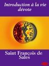 Introduction à la vie dévote (eBook)