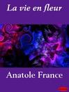 La vie en fleur (eBook)