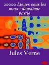 20000 Lieues sous les mers - deuxième partie (eBook)