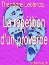 La répétition d'un proverbe (eBook)
