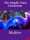 The Middle Class Gentleman (eBook)