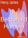 The Beldonald Holbein (eBook)